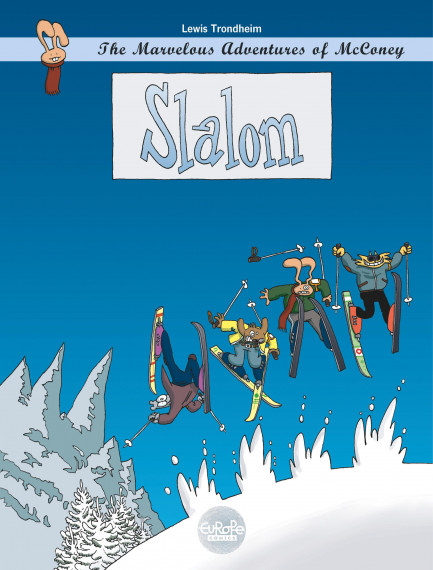 The Marvelous Adventures of McConey 0. Slalom