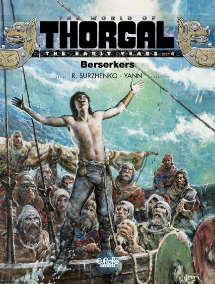 The World of Thorgal: The Early Years The World of Thorgal: The Early Years 4. Berserkers