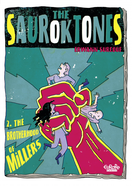 The Sauroktones The Sauroktones 2. The Brotherhood of Millers