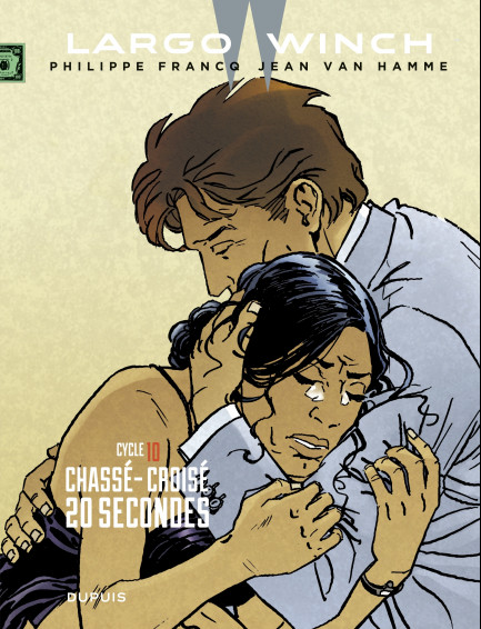 Largo Winch - Diptyques Largo Winch - Diptyques - tome 10 - Diptyque Largo Winch 10/10