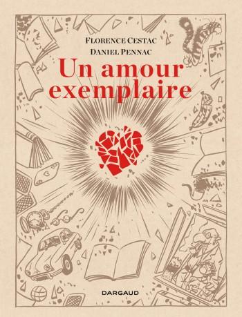 Un amour exemplaire - Tome 0 | Florence Cestac