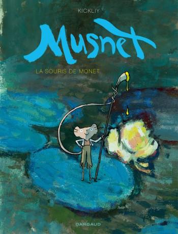 Souris de Monet (La) - Tome 1 | Kickliy