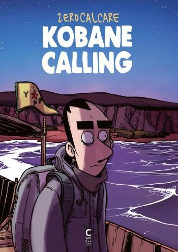 Kobane Calling - Tome 0 | Zerocalcare
