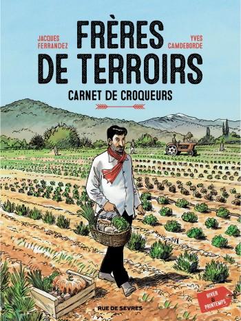 Hiver, printemps - Tome 1 | Yves Camdeborde