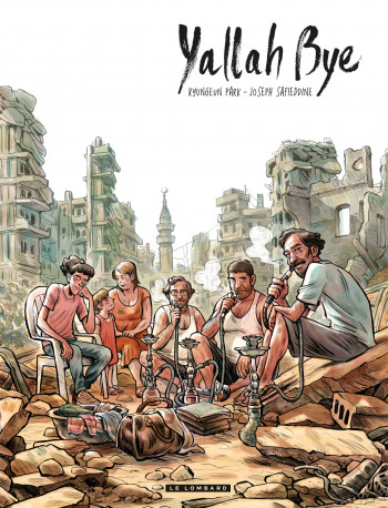 Yallah Bye - Tome 0 | Joseph Safieddine